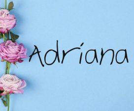 Origen del nombre Adriana