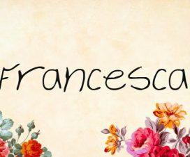Origen del nombre Francesca