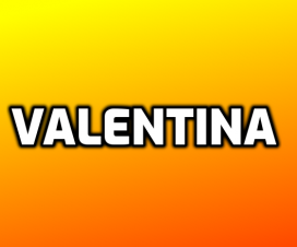 Significado del nombre Valentina