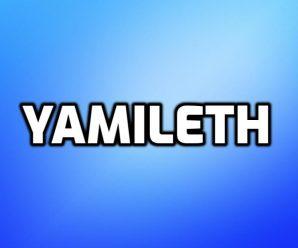 nombre Yamileth