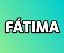 significado de Fátima
