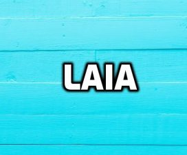 Origen del nombre Laia