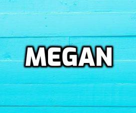 Significado del nombre Megan
