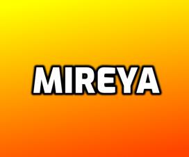Significado del nombre Mireya