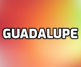 Origen del nombre Guadalupe