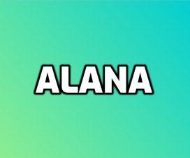 Significado del nombre Alana