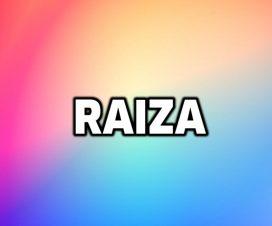 Significado del nombre Raiza
